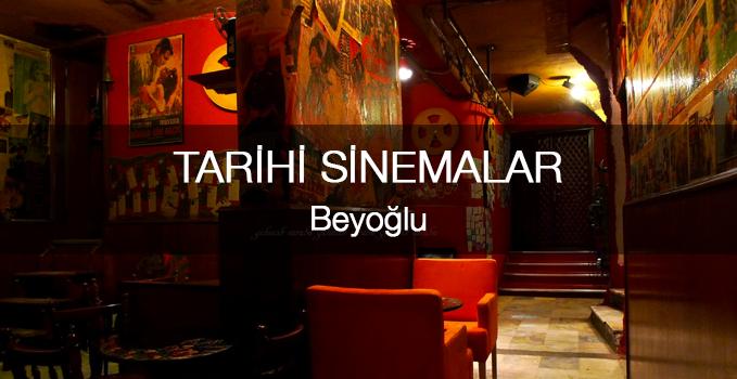 Beyoğlu'nun Tarihi Sinemaları