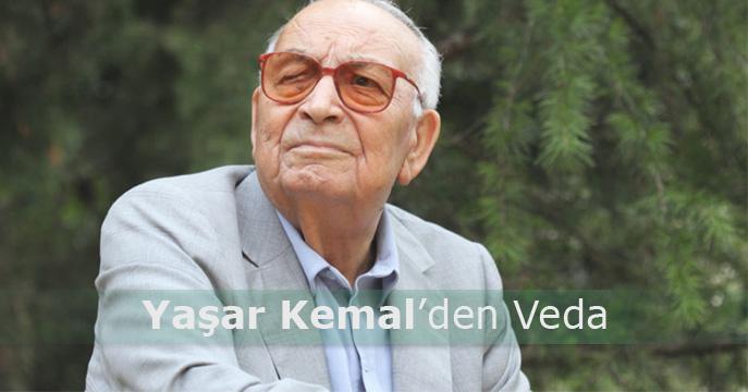 Büyük Usta Yaşar Kemal'i Kaybettik
